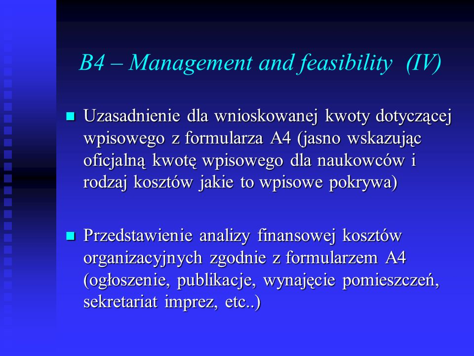 B4 – Management and feasibility (IV)