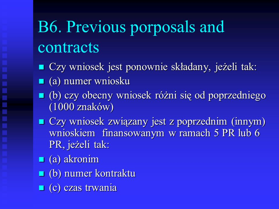 B6. Previous porposals and contracts