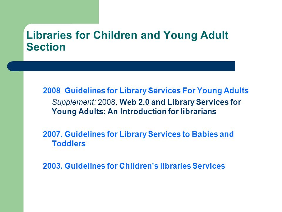 Libraries for Children and Young Adult Section