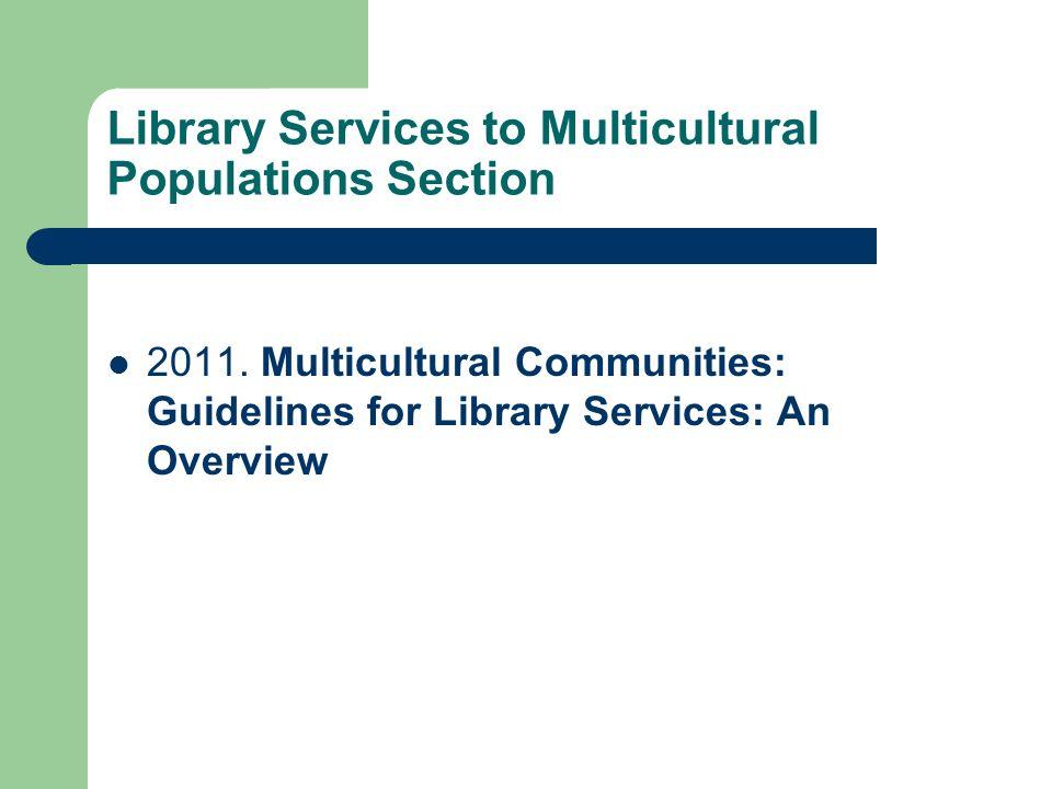 Library Services to Multicultural Populations Section