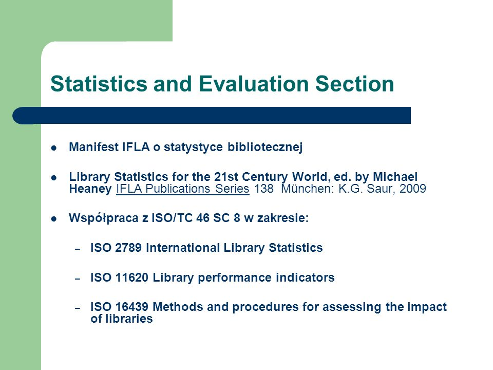 Statistics and Evaluation Section