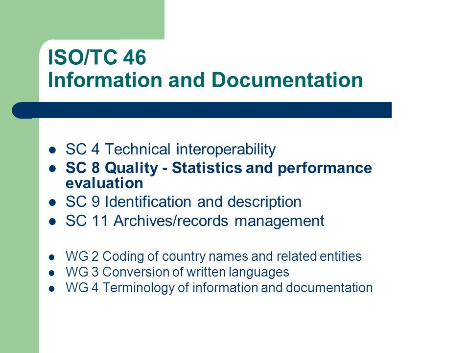ISO/TC 46 Information and Documentation