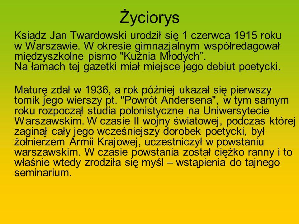 Patron Naszej Szkoły Ksiądz Jan Twardowski 1915 2006