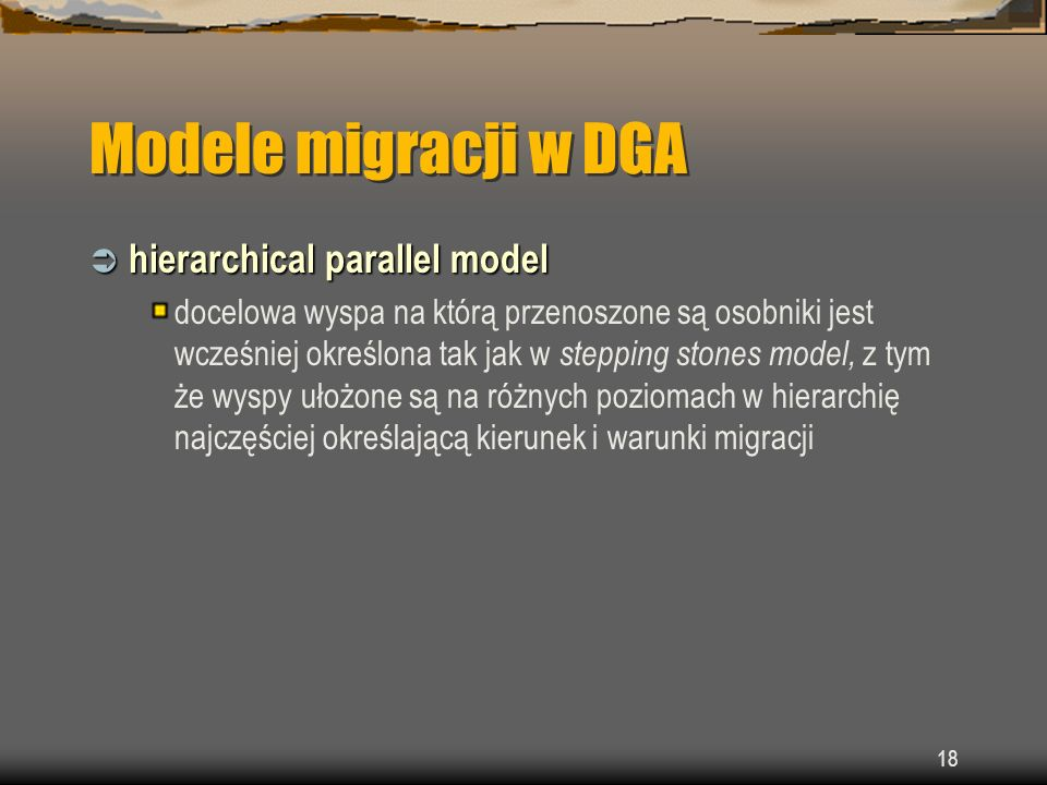 Modele migracji w DGA hierarchical parallel model
