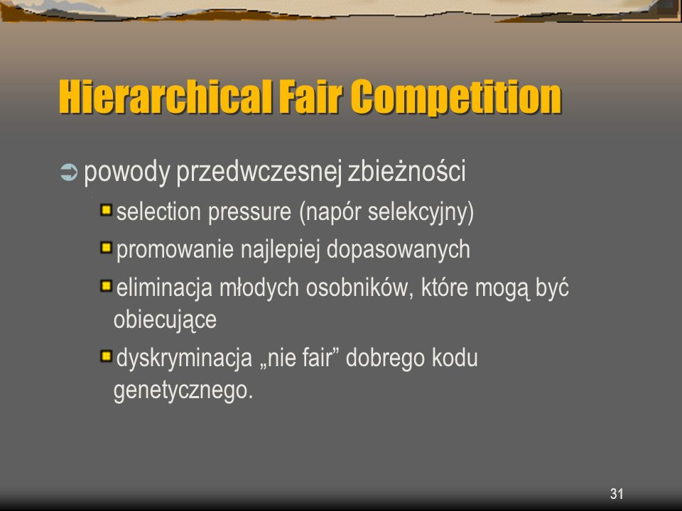 Hierarchical Fair Competition