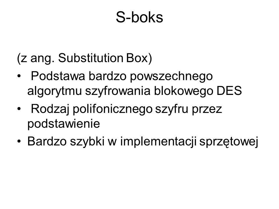 S-boks (z ang. Substitution Box)