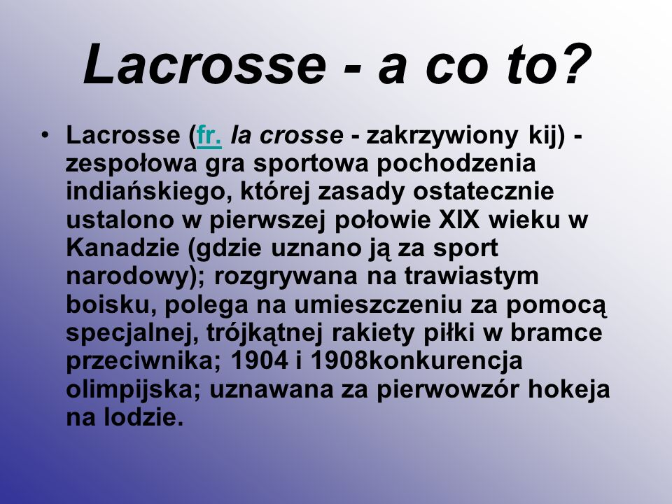 Lacrosse - a co to