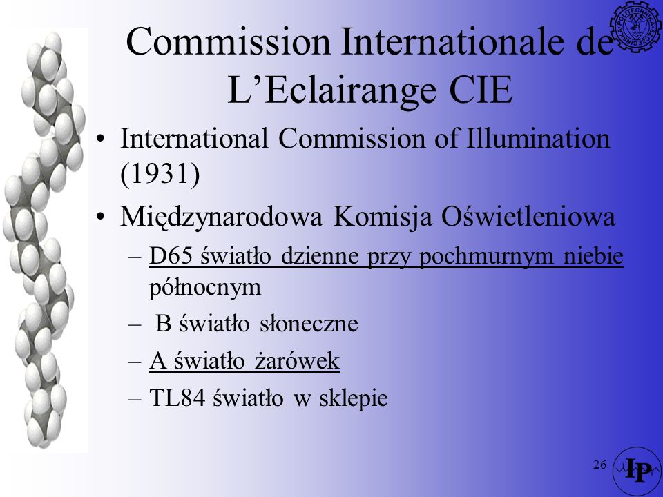 Commission Internationale de L'Eclairange CIE