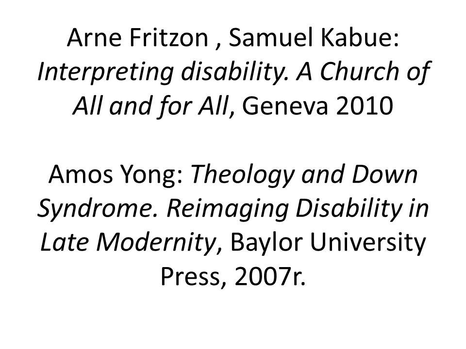 Arne Fritzon , Samuel Kabue: Interpreting disability