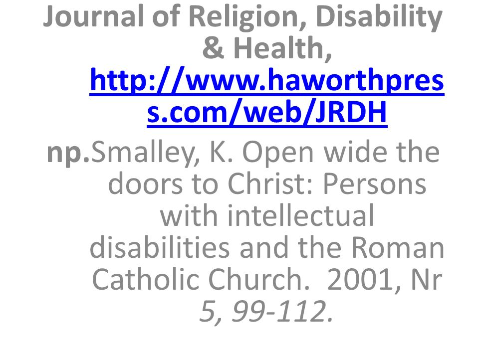 Journal of Religion, Disability & Health, http://www. haworthpress