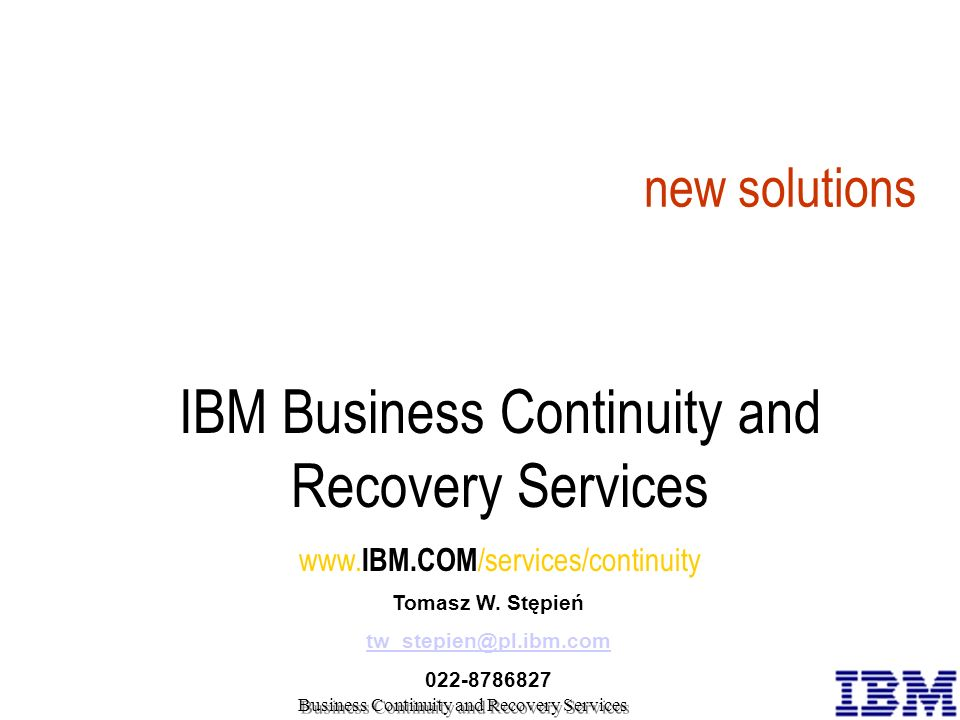 IBM Business Continuity and Recovery Services
