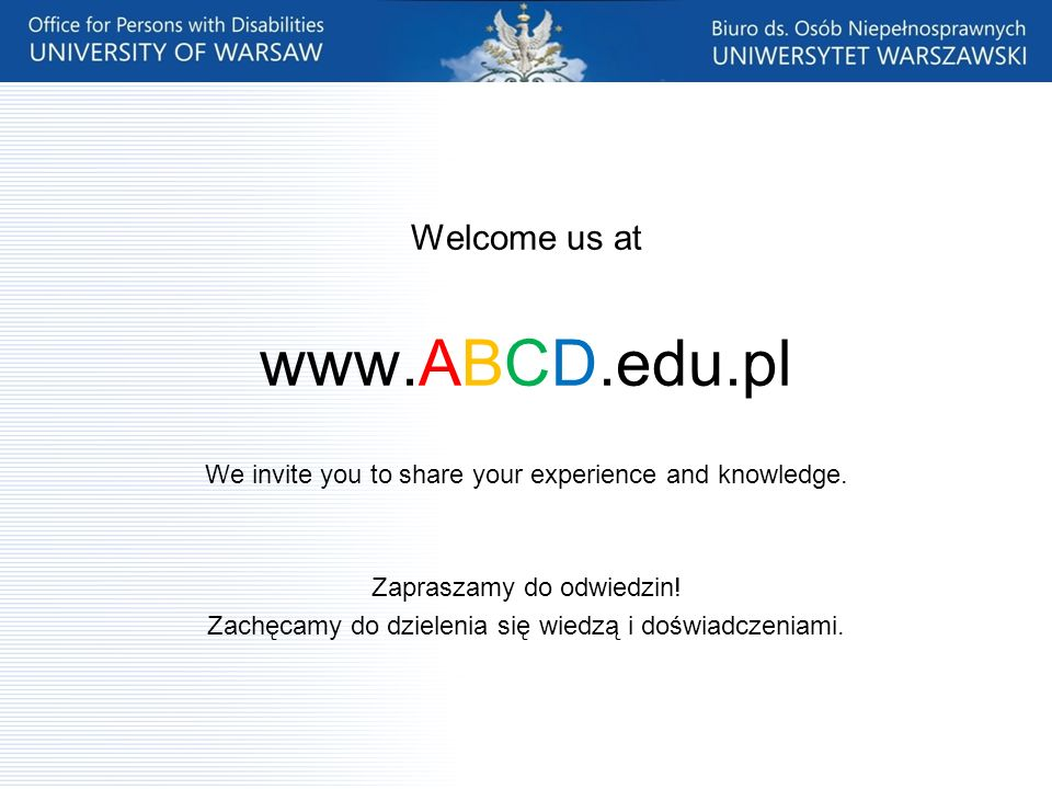 www.ABCD.edu.pl Welcome us at