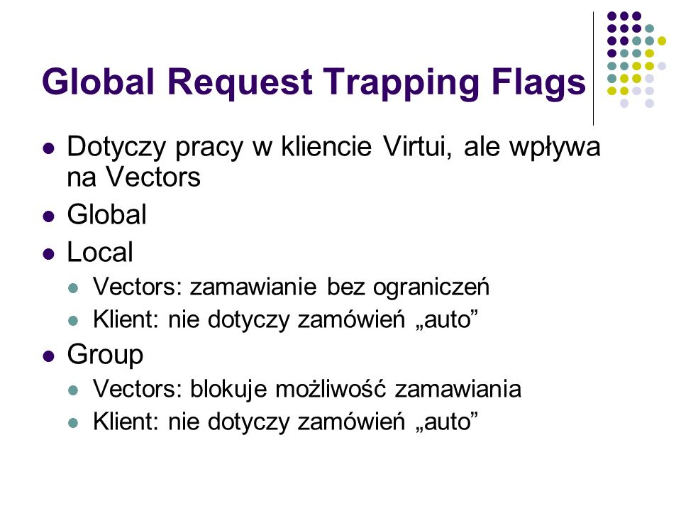 Global Request Trapping Flags