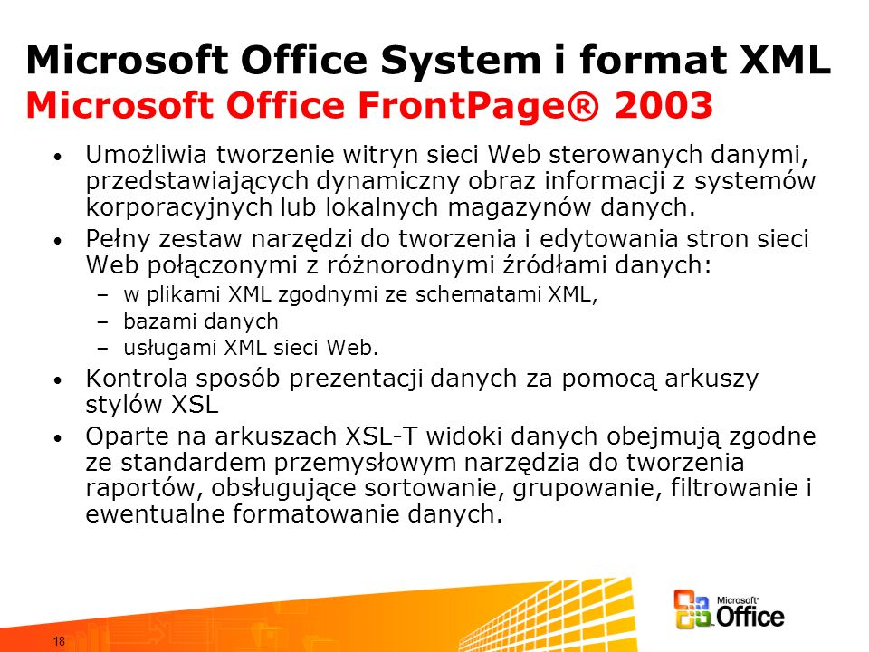 Microsoft Office System i format XML Microsoft Office FrontPage® 2003