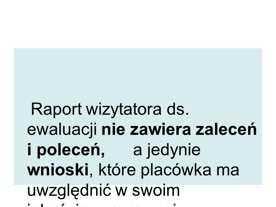 Raport wizytatora ds.
