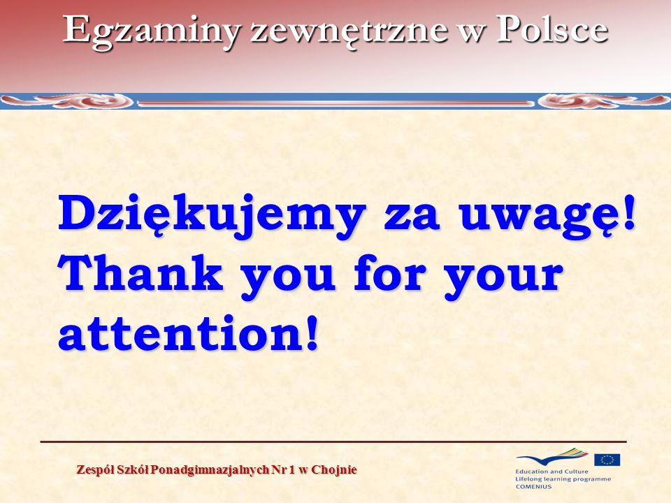 Dziękujemy za uwagę! Thank you for your attention!