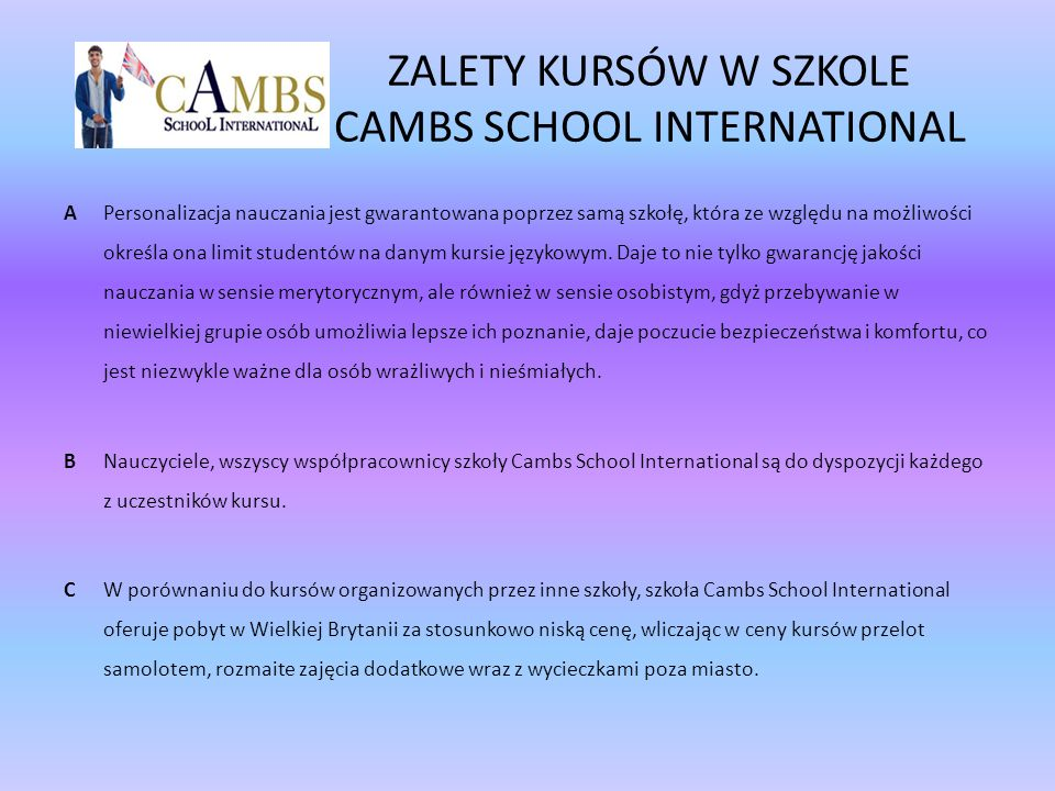 ZALETY KURSÓW W SZKOLE CAMBS SCHOOL INTERNATIONAL