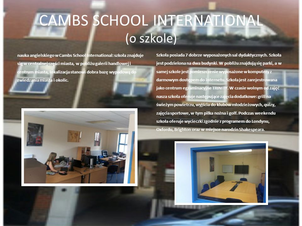CAMBS SCHOOL INTERNATIONAL (o szkole)
