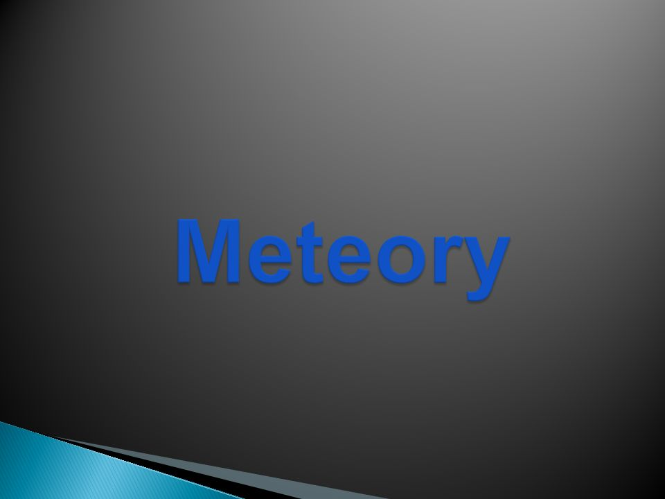 Meteory