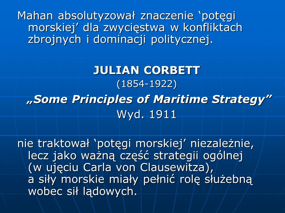 """Some Principles of Maritime Strategy"