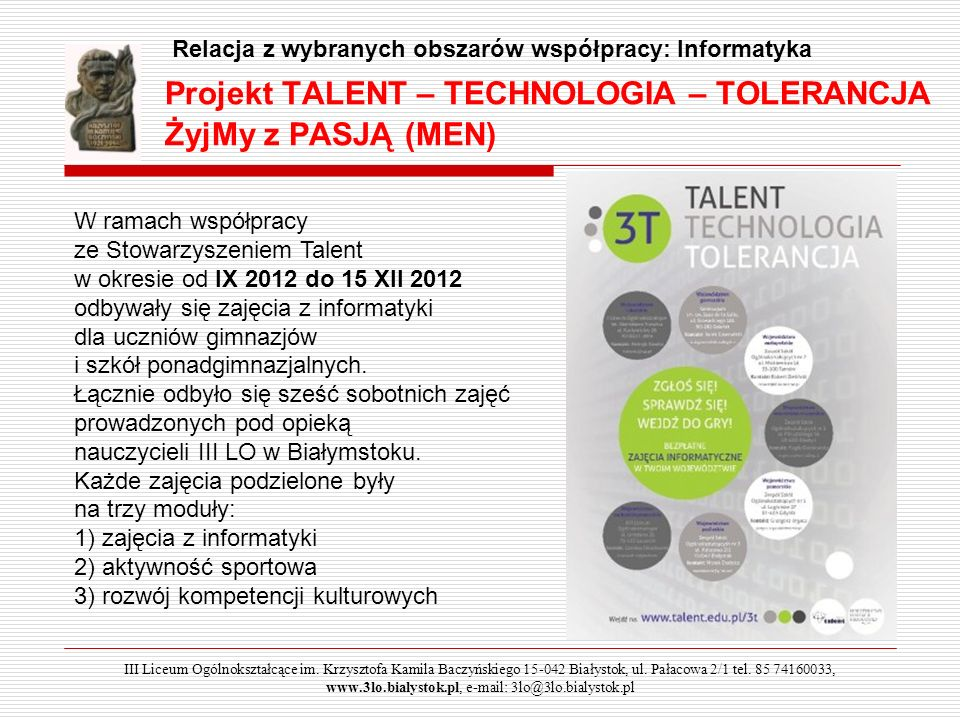Projekt TALENT – TECHNOLOGIA – TOLERANCJA ŻyjMy z PASJĄ (MEN)