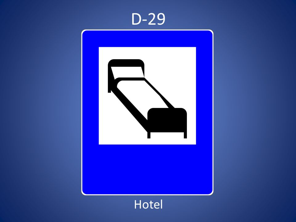 D-29 Hotel