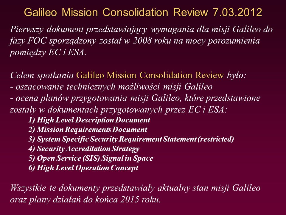 Galileo Mission Consolidation Review