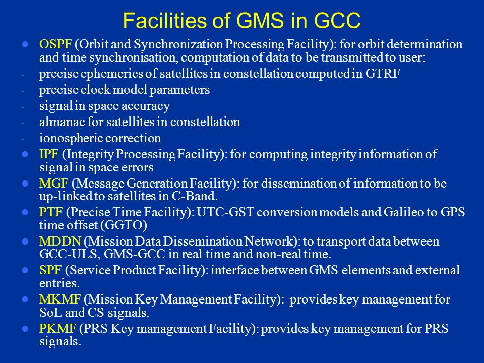 Facilities of GMS in GCC