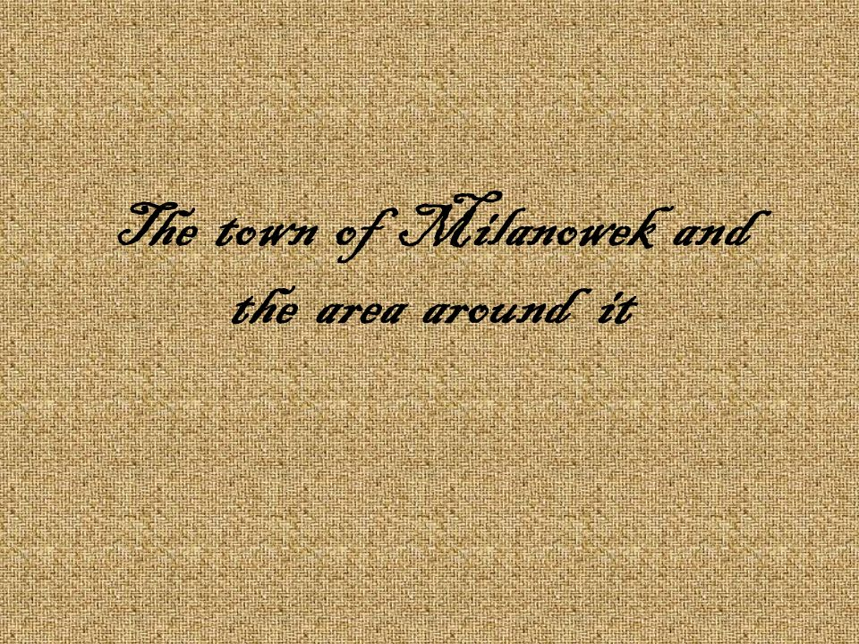 The town of Milanowek and the area around it