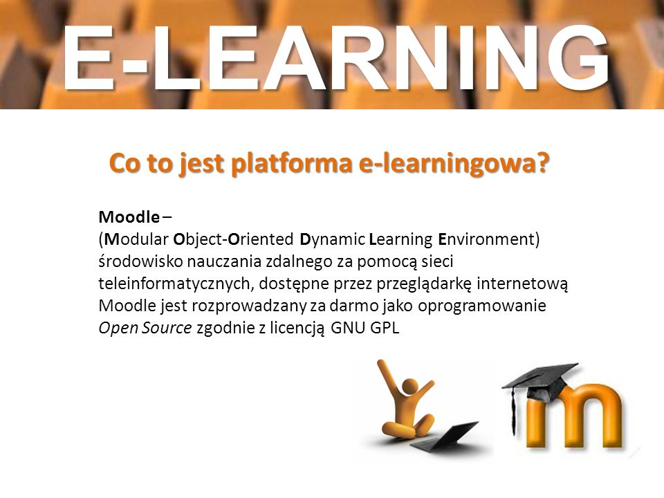 E-LEARNING Co to jest platforma e-learningowa