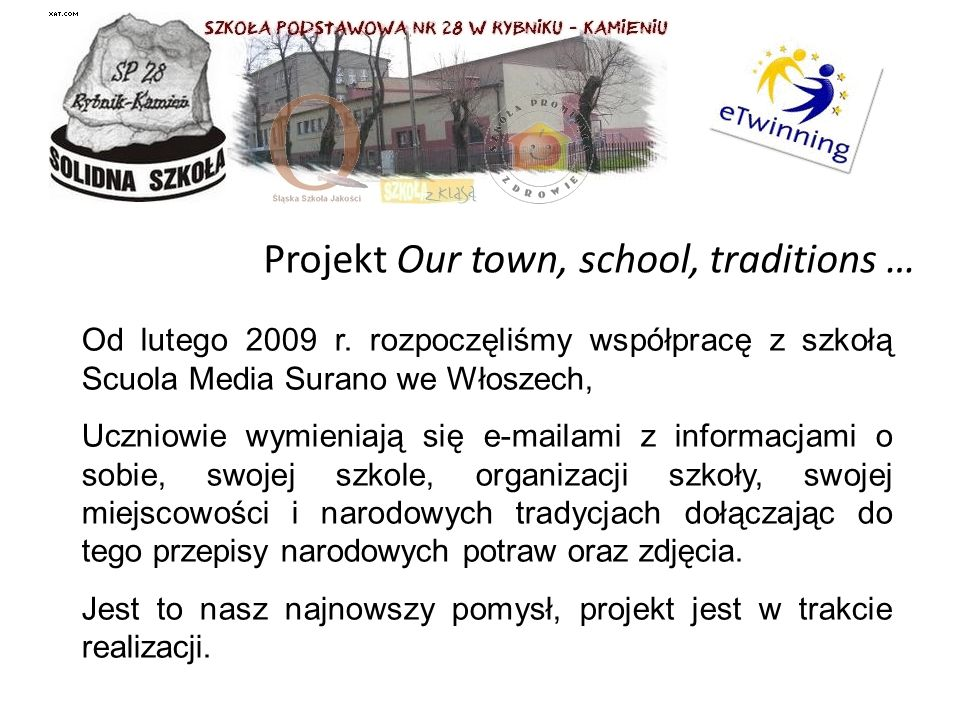 Projekt Our town, school, traditions …