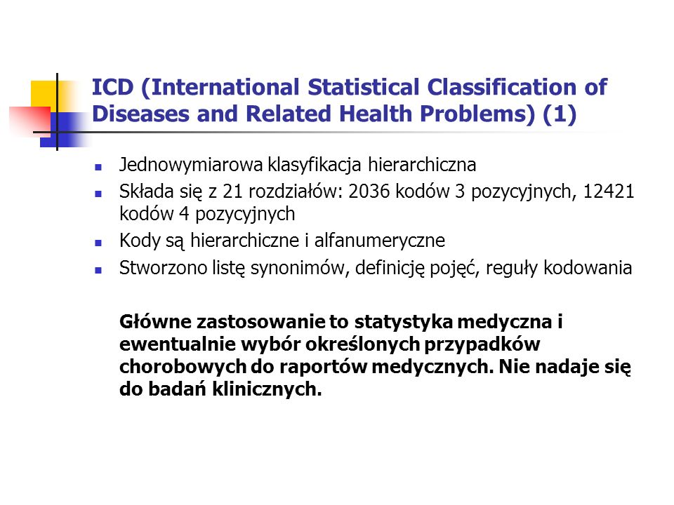 ICD (International Statistical Classification of Diseases and Related Health Problems) (1)
