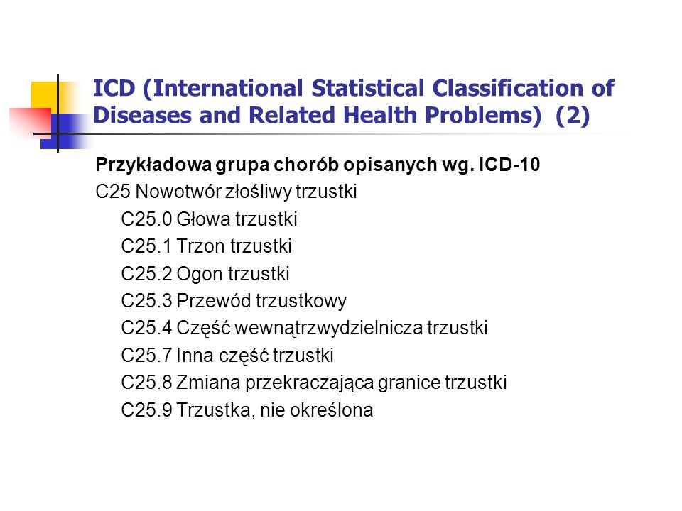 ICD (International Statistical Classification of Diseases and Related Health Problems) (2)