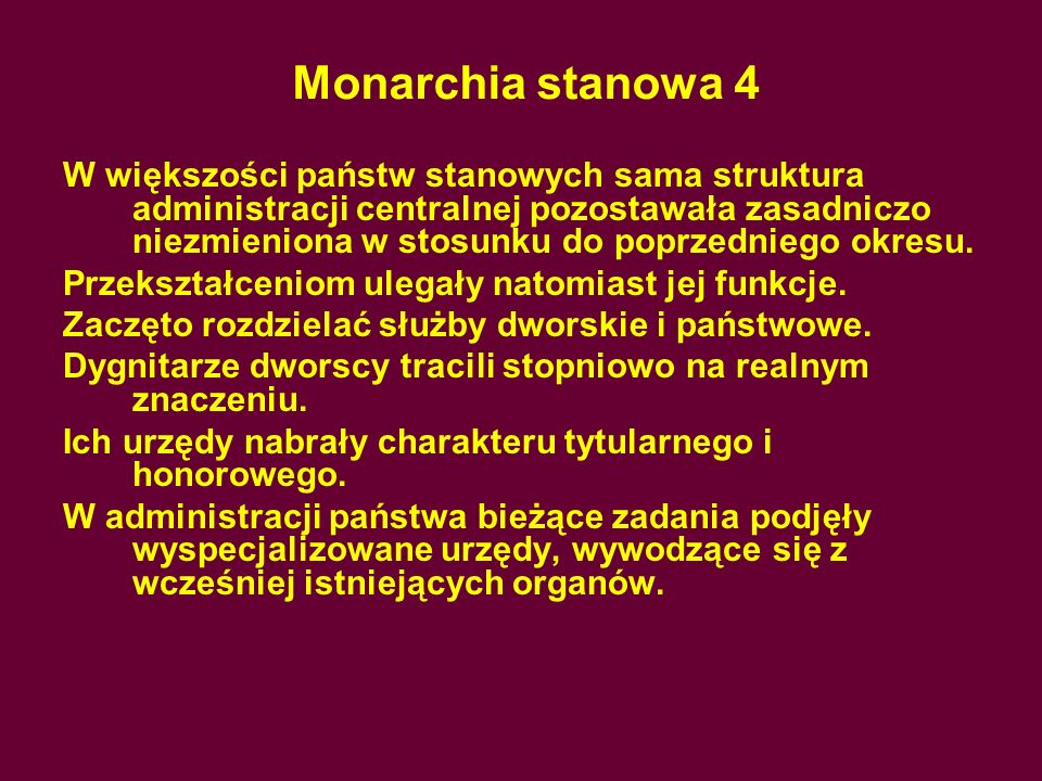 Monarchia stanowa 4