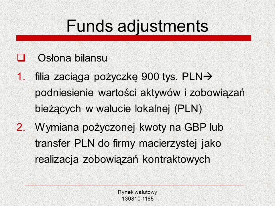 Funds adjustments Osłona bilansu