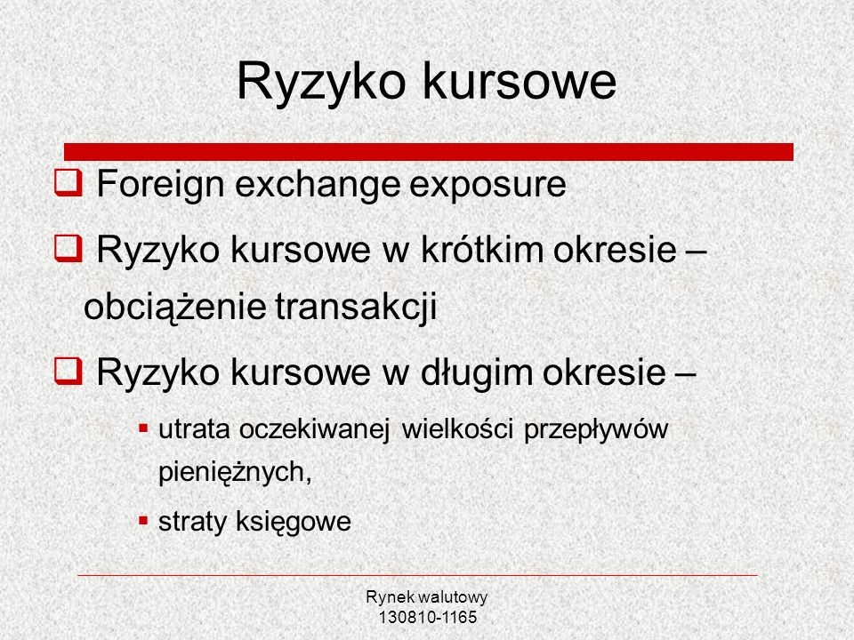 Ryzyko kursowe Foreign exchange exposure
