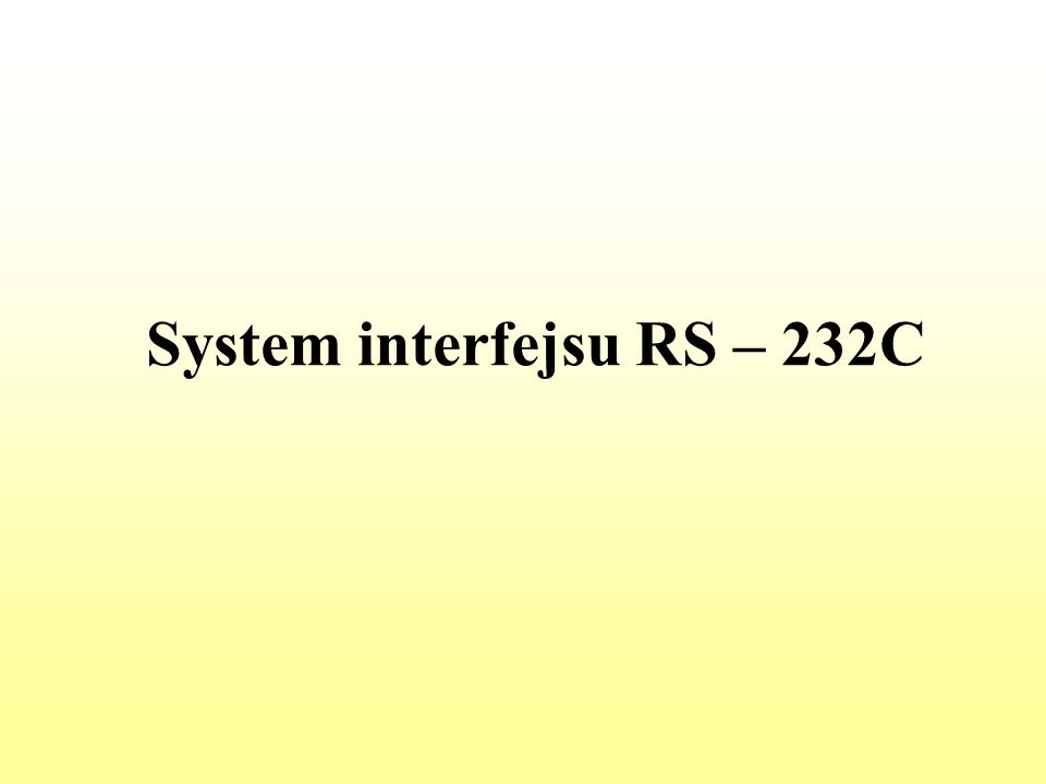 System interfejsu RS – 232C