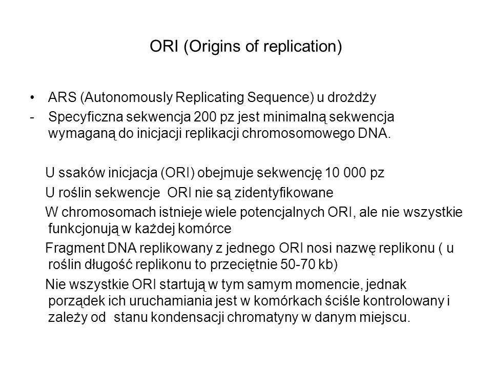 ORI (Origins of replication)