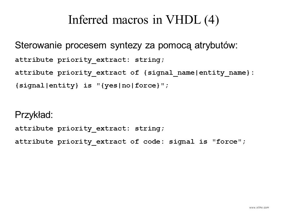 Inferred macros in VHDL (4)