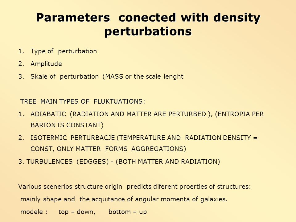 Parameters conected with density perturbations