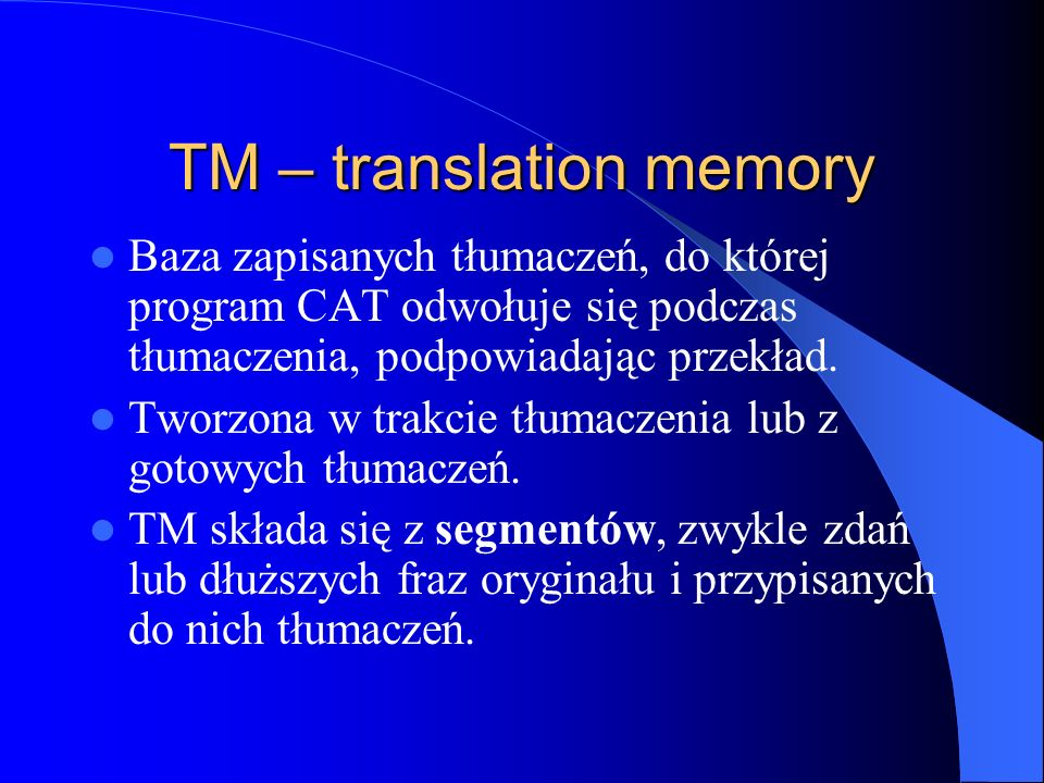 TM – translation memory