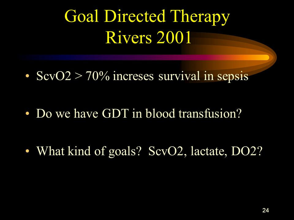 Goal Directed Therapy Rivers 2001