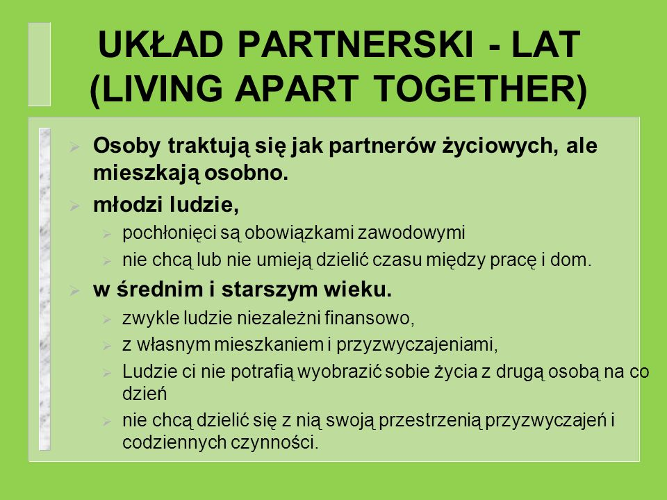 UKŁAD PARTNERSKI - LAT (LIVING APART TOGETHER)
