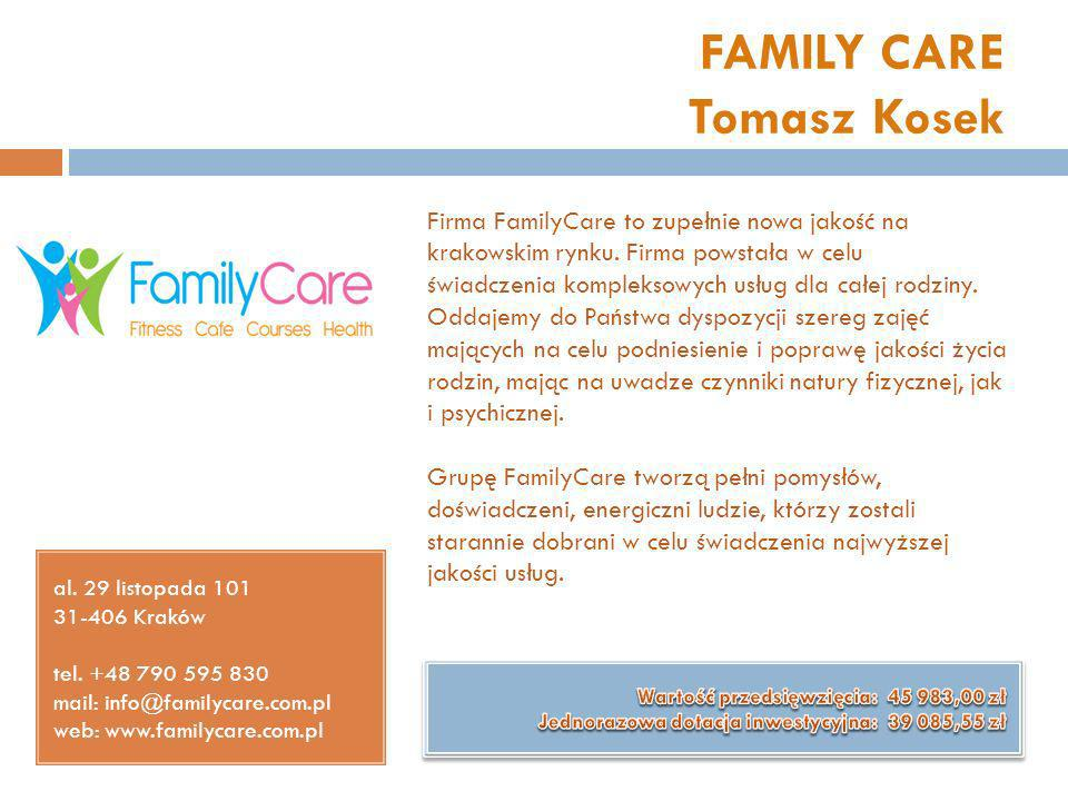 FAMILY CARE Tomasz Kosek