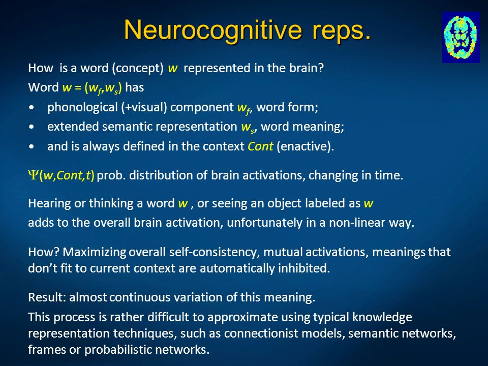 Neurocognitive reps. How is a word (concept) w represented in the brain Word w = (wf,ws) has. phonological (+visual) component wf, word form;