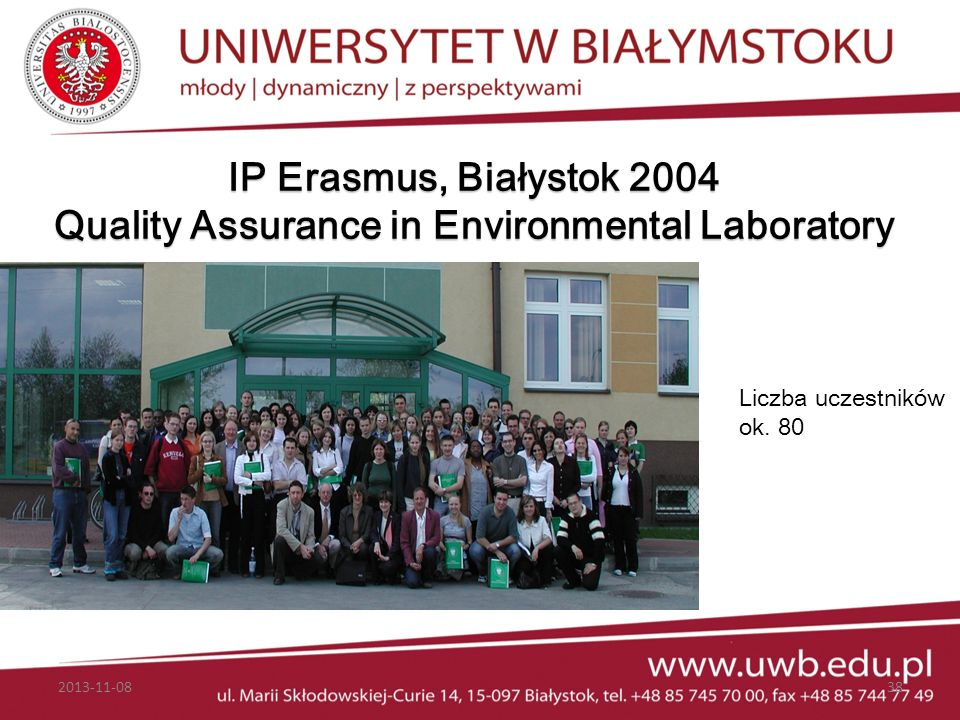 IP Erasmus, Białystok 2004 Quality Assurance in Environmental Laboratory