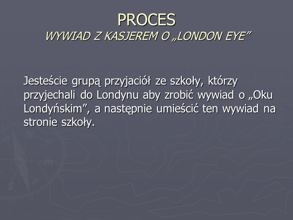 "PROCES WYWIAD Z KASJEREM O ""LONDON EYE"
