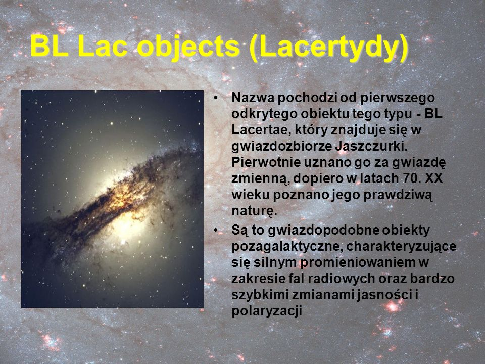 BL Lac objects (Lacertydy)
