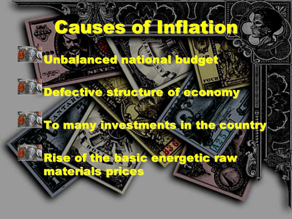 Causes of Inflation Unbalanced national budget