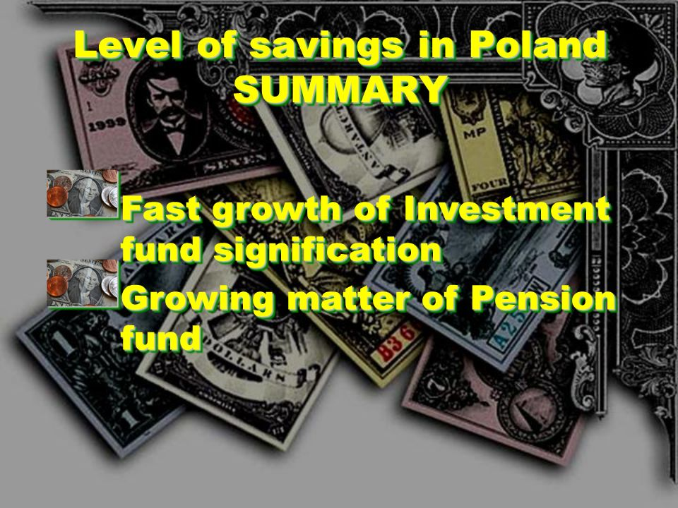 Level of savings in Poland SUMMARY